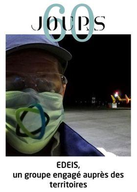 60 jours de confinement chez Edeis